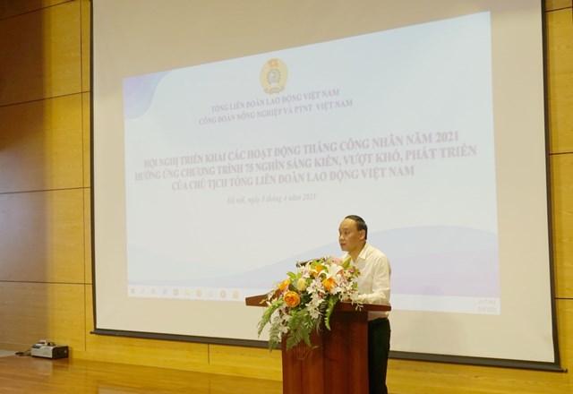 Hội nghị triển khai các hoạt động Tháng Công nhân năm 2021 của Tổng liên đoàn Lao động Việt Nam - Ảnh 1